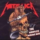Metallica - The Complete Garage Days