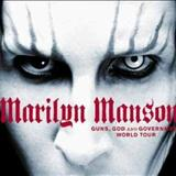 Marilyn Manson - Guns, God and Government (tour)