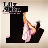 Lily Allen - Its Not Me, Its You