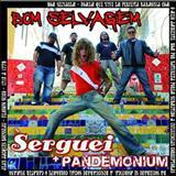 Serguei - Bom Selvagem (Serguei/Pandemonium)