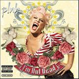 Pink - Im Not Dead