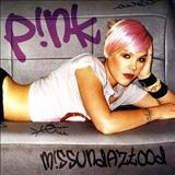 Pink - M!ssundaztood