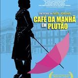Filmes - Café da manhã em Plutão - Breakfast on Pluto