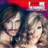 David Guetta - Fu** Me, Im Famous (Ibiza Mix 2012)