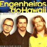 Engenheiros do Hawaii - O Melhor De Engenheiros Do Hawaii