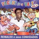 Reinaldo - Príncipe do Pagode - pagode pra  valer volume 2