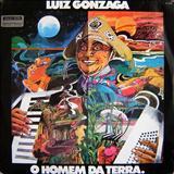 Luiz Gonzaga - O Homem Da Terra
