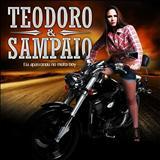 Teodoro e Sampaio - ELA SE APAIXONOU PELO MOTO BOY