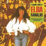 Elba Ramalho - O Grande Forró De Elba Ramalho - (TK)