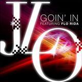 Jennifer Lopez - Goin In