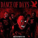 Dance Of Days - Arquivos Mortos Vivos