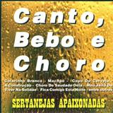 Teodoro e Sampaio - Canto Bebo e Choro