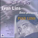 Ivan Lins - 2ª Edição - Doce Presença - (TK)