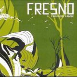 Fresno - O Rio, A Cidade, A Árvore