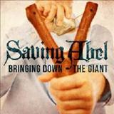 Saving Abel - Saving Abel - Bringing down the giant