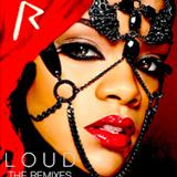Rihanna - Loud: The Remixes