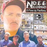 Ndee Naldinho - O Povo Da Periferia