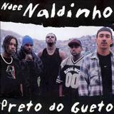 Ndee Naldinho - Preto do Gueto