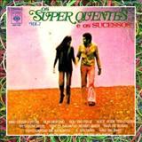Os Super Quentes - Os Super Quentes E Os Sucessos - Vol 2