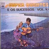 Os Super Quentes - Os Super Quentes E Os Sucessos - Vol 10