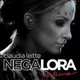 Claudia Leitte - Negalora - Íntimo