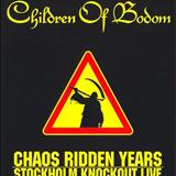Silent Night, Bodom Night - Chaos Ridden Years- Stockholm Kknockout Live! (CD1)