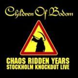 Children Of Bodom - Chaos Ridden Years- Stockholm Kknockout Live! (CD2)