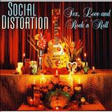 Social Distortion - Sex, Love and Rock n Roll