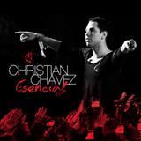 Christian Chavez - ESENCIAL