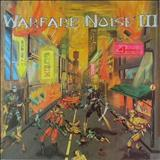 Warfare Noise - Warfare Noise III