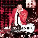 Cristiano Araújo - Cristiano Araújo - Ao Vivo Em Goiania
