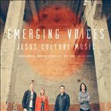 Jesus Culture - Emerging Voices