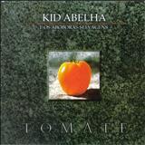 Kid Abelha - Tomate