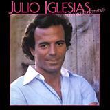 Julio Iglesias - A vous les femmes