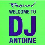 Dj Antonie - DJ Antoine - Welcome To DJ Antoine