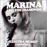 Marina and the Diamonds - Electra Heart (Acoustic EP)