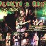 Planta & Raíz - Planta e Raiz Ao Vivo