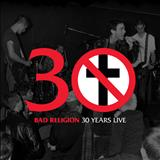 Bad Religion - Bad Religion - 30 Years Live