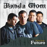 Banda Giom - Futuro