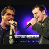 Marcos e Fernando - Ao Vivo em Uberlândia