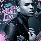 Chris Brown - What Your Girl Like