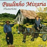 Paulinho Mixaria - Paulinho Mixaria - Vol 6
