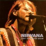 Nirvana - The Last American Show - Disc 1 (bootleg)