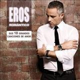 Eros Ramazzotti - Eros Ramazzotti - Eros Romantico - 2012