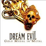 Dream Evil - Gold Medal in Metal-CD1