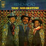Trio Nordestino - Renovação
