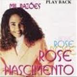 Rose Nascimento - mil razoes