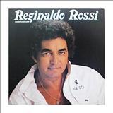 Reginaldo Rossi - Momentos de amor - Reginaldo Rossi(Por Sergivan azevedo)