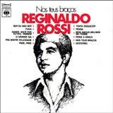 Reginaldo Rossi - Nos Teus Braços - Reginaldo Rossi (Por Sergivan Azevedo)