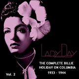 Billie Holiday - Lady Day: The Complete Billie Holiday on Columbia (1933-1944) Vol.02